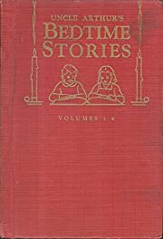 Uncle Arthur's Bedtime Stories (First…