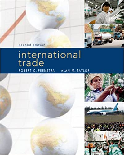 International trade robert c feenstra alan m taylor international trade second edition fandeluxe Image collections