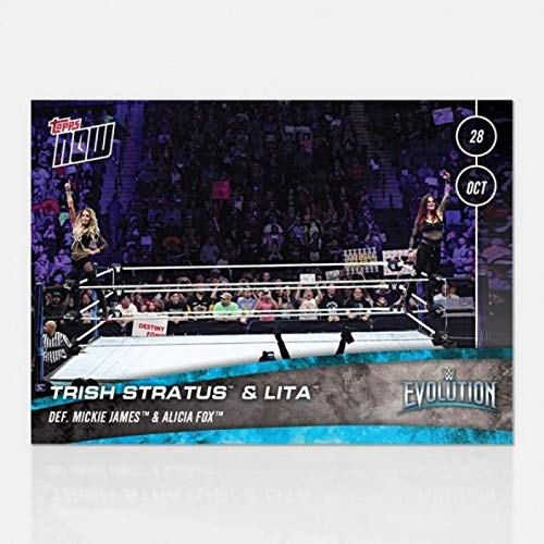 2018 Topps Now WWE #61 Trish Stratus and Lita Defeats Mickie James and Alicia Fox Evolution Official Trading Card Limited Print Run SOLD OUT at Topps ()