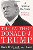Based on extensive inside sources, including exclusive interviews with the President and Vice President, The Faith of Donald J. Trump explores his rarely discussed, but deeply important, religious beliefs and relationships with leading Evange...