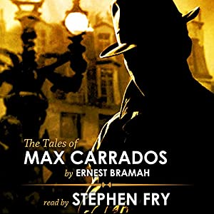The Tales of Max Carrados Hörbuch
