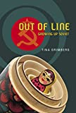 img - for Out of Line: Growing Up Soviet book / textbook / text book