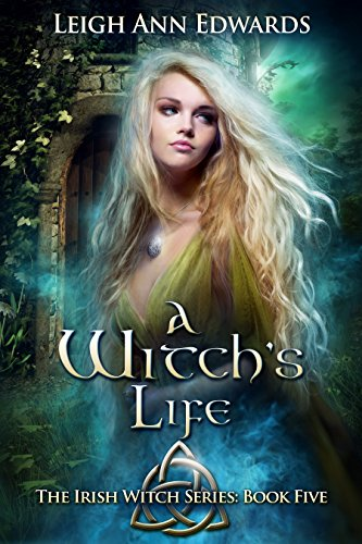- A Witch's Life (The Irish Witch Series Book 5)