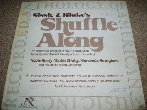 Shuffle Along (1921) (Musical) written by Eubie Blake, Noble Sissle