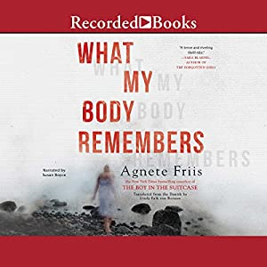 What My Body Remembers Audiobook