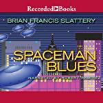 Spaceman Blues | Brian Francis Slattery