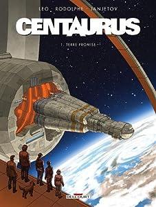 """Afficher """"Centaurus n° 1<br /> Terre promise"""""""