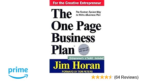 Amazon the one page business plan for the creative entrepreneur amazon the one page business plan for the creative entrepreneur 9781891315091 jim horan tom peters books wajeb Gallery