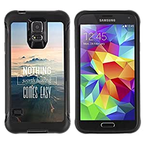 Suave TPU Caso Carcasa de Caucho Funda para Samsung Galaxy S5 SM-G900 / Nothing Comes Easy Mountains Nature / STRONG