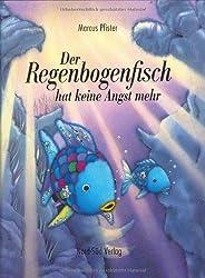 Der Regenbogenfisch hat keine Angst mehr