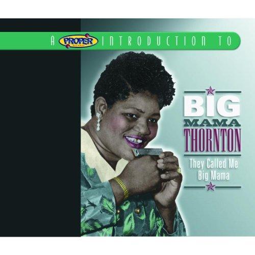 They Call Me Big Mama by Big Mama Thornton (2005-08-22) (Big Mama Thornton They Call Me Big Mama)