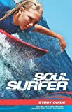 Soul Surfer - Movie Tie-in: Study Guide by Outreach Publishing (2011-03-15)