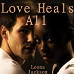 Love Heals All   Leona Jackson