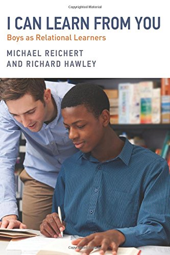 I Can Learn from You: Boys as Relational Learners (Youth Development and Education Series)