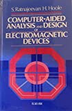 Computer-Aided Analysis and Design of Electromagnetic Devices, S. Ratnajeevan Hoole, 044401327X