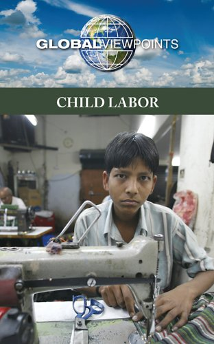 Download Child Labor (Global Viewpoints) PDF