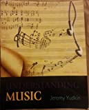 Understanding Music and Student Collection 3-CD Set, Jeremy Yudkin, 0205925790