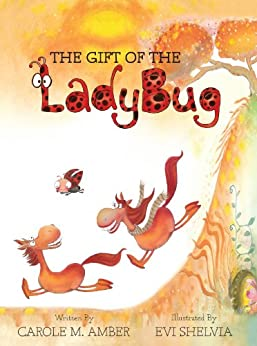 The Gift of the Ladybug by [Amber, Carole]