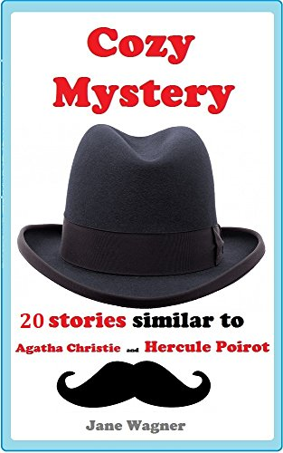 Cozy Mystery: 20 stories similar to Agatha Christie and Hercule Poirot