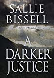 A Darker Justice (A Mary Crow Novel)