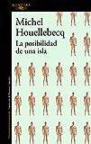 La posibilidad de una isla (Spanish Edition)