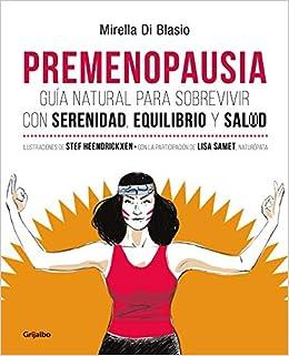 Premenopausia / Premenopause (Spanish Edition): Mirella Di ...