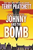 Johnny and the Bomb (The Johnny Maxwell Trilogy Book 3)