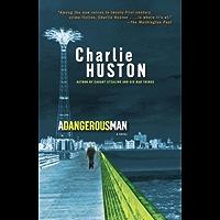 A Dangerous Man: A Novel (Henry Thompson)
