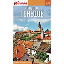RÉPUBLIQUE TCHÈQUE 2017/2018 Petit Futé (Country Guide) (French Edition)
