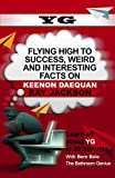 YG: Flying High to Success, Weird and Interesting Facts on Keenon Daequan Ray Jackson!