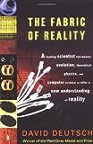 The Fabric of Reality, David Deutsch, 014027541X