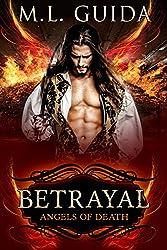 Betrayal (Angels of Death Book 1)