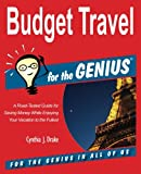 Budget Travel for the GENIUS