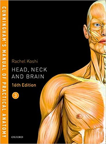 Buy Cunninghams Manual Of Practical Anatomy Head Neck And Brain