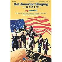 Get America Singing...Again!, Vol. 1: Singer's Edition