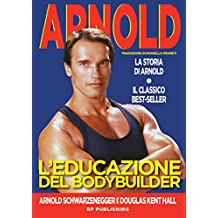 L'educazione del bodybuilder (Italian Edition)