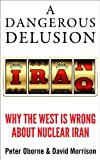 A Dangerous Delusion, Peter Oborne and David Morrison, 1908739894
