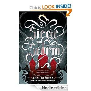 Siege and Storm (The Grisha Trilogy) Leigh Bardugo