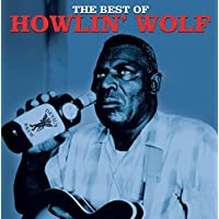 Best Of Howlin Wolf