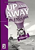 Up And Away: Book 2 (Up and Away in English)