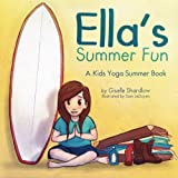 Ella's Summer Fun: A Kids Yoga Summer Book