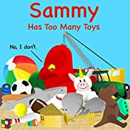 Sammy Has Too Many Toys (Sammy Bird Series)