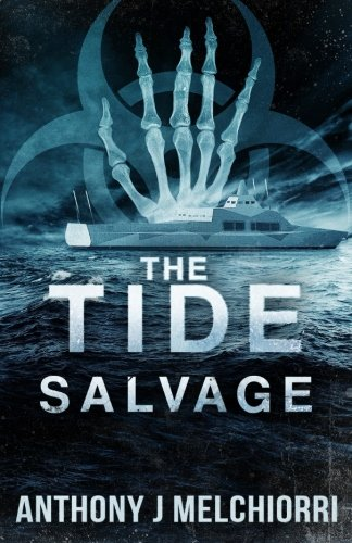 The Tide: Salvage (Volume 3)