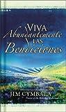 Vivamos Abundantemente Las Bendiciones De Dios (Spanish Edition)
