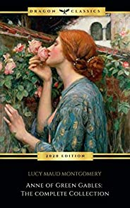 Anne of Green Gables Collection: Anne of Green Gables, Anne of the Island, and More Anne Shirley Books (Englis