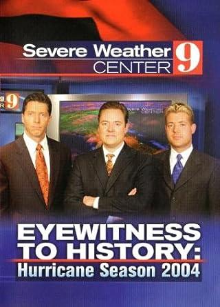 Amazon com: Severe Weather Center 9, Eyewitness To History