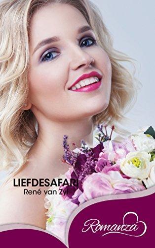 Liefdesafari (Afrikaans Edition) by [van Zyl, René ]