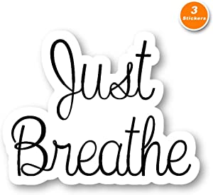 Just Breathe Sticker Inspirational Quote Stickers - 3 Pack - Set of 2.5, 3 and 4 Inch Laptop Stickers - for Laptop, Phone, Water Bottle (3 Pack) S214340