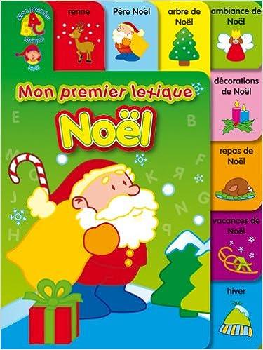 Téléchargez gratuitement le livre en format pdf Mon premier lexique Noël PDF RTF
