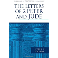 The Letters of 2 Peter and Jude (The Pillar New Testament Commentary (PNTC)) (English Edition)